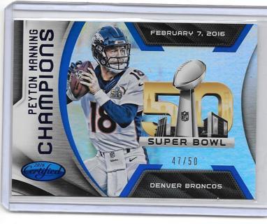 2016 Certified Champions Mirror Blue - Peyton Manning SER #d 47/50
