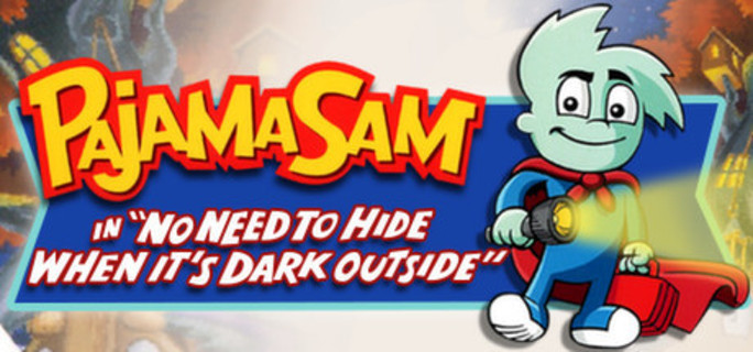 Pajama Sam: No Need To Hide When It's Dark Outside steam key - PC