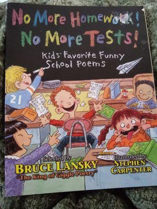 No More Homework No More Tests Book