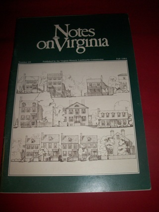 """""""Notes on Virginia"""" Number 25 Fall 1984"""