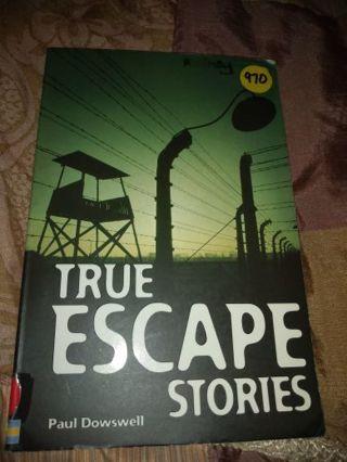 True Escape Stories