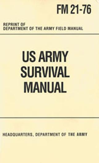 US Army Survival Manual: FM 21-76 (Digital Copy)