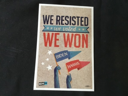 MOVE ON Sticker / Decal ~ WE RESISTED we voted WE WON BIDEN HARRIS