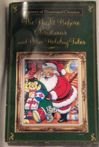 The Night Before Christmas And Other Holiday Tales