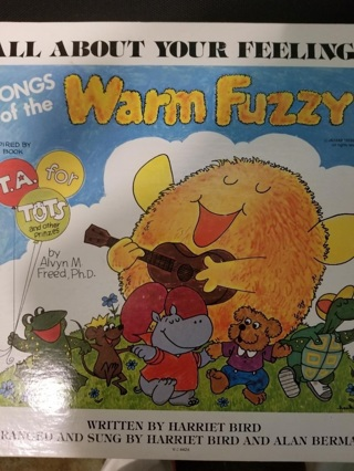 All About Your Feelings: Songs of the Warm Fuzzy