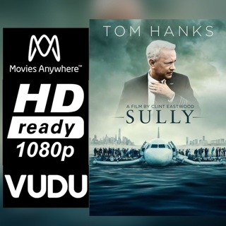 SULLY HD MOVIES ANYWHERE OR VUDU CODE ONLY