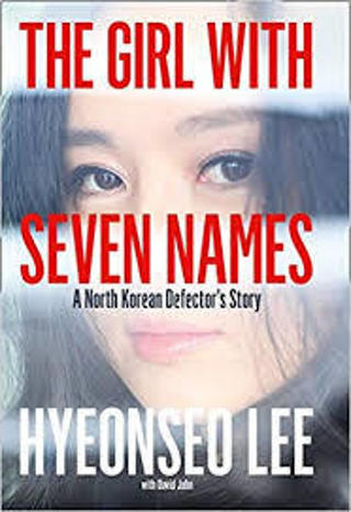 (TRUE STORY/NEW!) The Girl with Seven Names by Hyeonseo Lee (TPB)