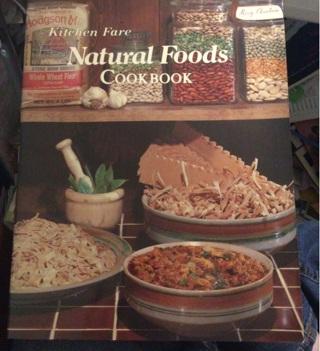 Kitchen Fare, Natural Foods Cookbook (Vintage 1980)