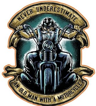 Never Underestimate An Old Man With A Motorcycle Sticker Quality Vinyl