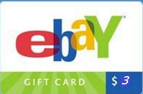 $3 EBAY eGIFT CARD....NO WAIT