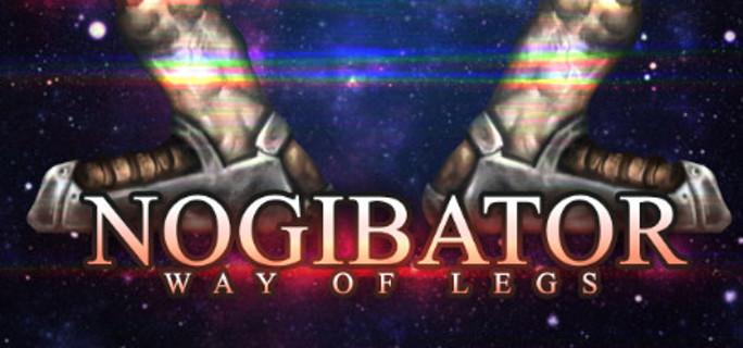 Nogibator: Way Of Legs (Steam Key)