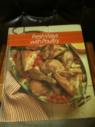 FRESH WAYS WITH POULTRY COOKBOOK