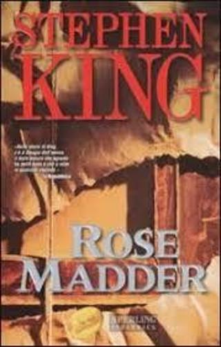 ROSE MADDER by Stephen King (HB/DJ-VGC/1st ED)