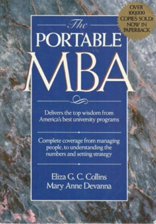 The Portable MBA, Eliza G.C. Collins...