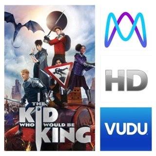 THE KID WHO WOULD BE KING HD MOVIES ANYWHERE OR VUDU CODE ONLY