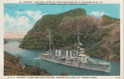 Vintage Used Postcard: Pre Linen: USS Detroit, Passing Gaillard Cut, Panama Canal