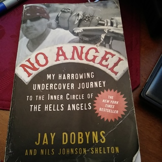 No Angel-Jay Dobyns Paperback- Inner Circle of The Hells Angels