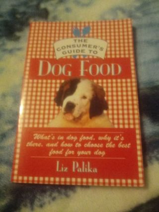 The Consumer's Guide To Dog Food Book