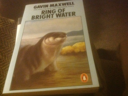 RING OF BRIGHT WATER by GAVIN MAXWELL