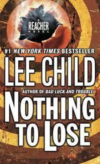 Nothing to Lose (Jack Reacher #12) byLee Child (TPB/GC) #LLP20PV
