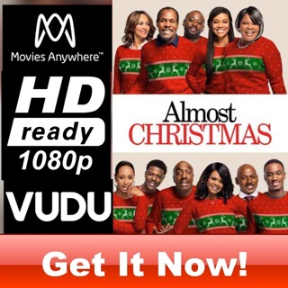 ALMOST CHRISTMAS HD MOVIES ANYWHERE OR VUDU CODE ONLY