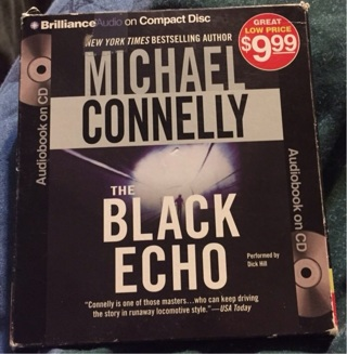 AUDIO BOOK THE BLACK ECHO  BY MICHAEL CONNELLY  READ BY DICK HILL