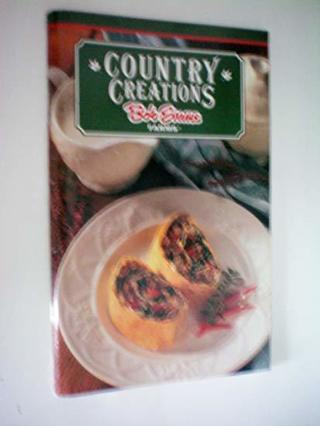 cookbook,BOB EVANS COUNTRY CREATIONS COOKBOOK,96 PAGES