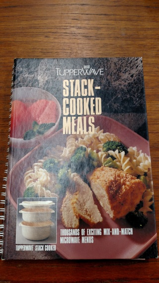 Tupperware Stack-Cooked Meals Cookbook. NEW