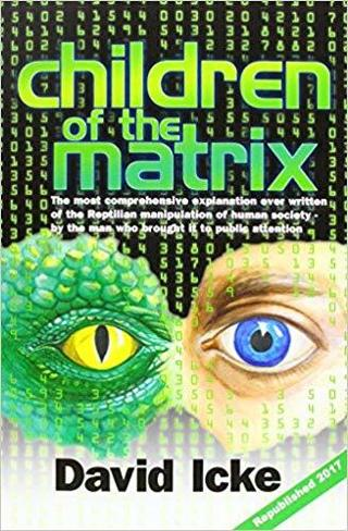 Matrix Children :How an Interdimentional Race Controlled the Planet 1000's of Years - & Still Does