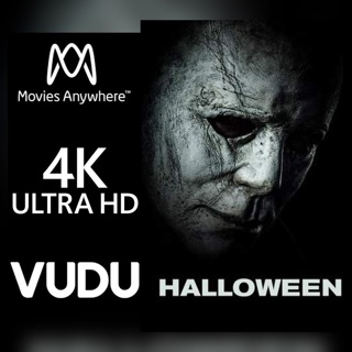 HALLOWEEN 2018 4K MOVIES ANYWHERE OR VUDU CODE ONLY