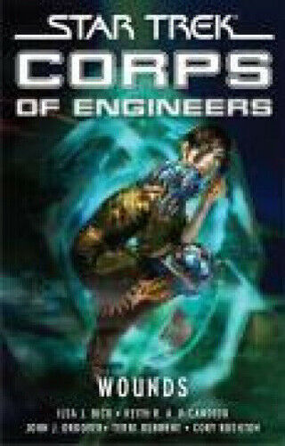 ☆Star Trek: Corps of Engineers: Wounds (Star Trek: Starfleet Corps of Engineers) - Paperback