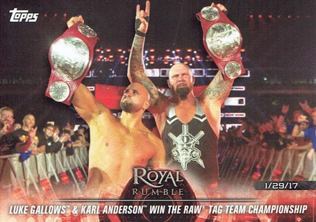 WWE WWF Royal Rumble 2018 Topps Collectible Wrestling Card Luke Gallows & Karl Anderson #11