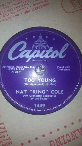 "NAT KING COLE That's My Girl & Too Young 10"" CAPITOL Records VINYL 78RPM"