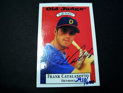 1995 Old Judge T-96 series Frank Catalanotto Autographed and Serial #'D.