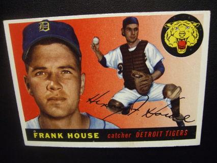 1955 TOPPS BASEBALL CARD NO. 87 - FRANK HOUSE - TIGERS - PSA WORTHY