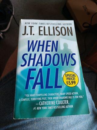 When Shadows Fall by J.T. Ellison (paperback)