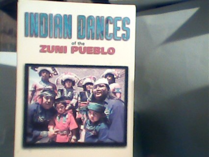Indian Dances of the Zuni Pueblo
