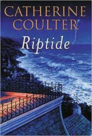 (NEW!) RIPTIDE (An FBI Thriller #5) by Catherine Coulter (HB/DJ)