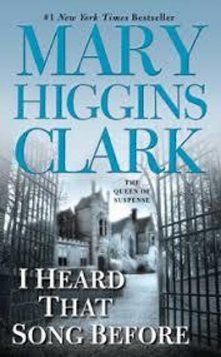 I Heard That Song Before by Mary Higgins Clark (PB/GC) #LLP20M2R