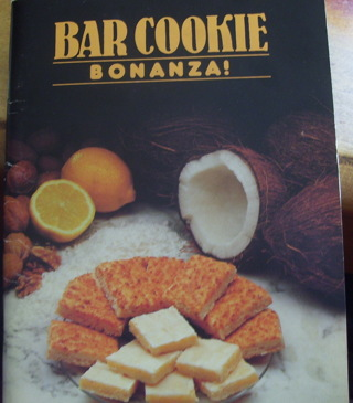 Bar Cookie Bonanza! By Annette Gohlke, Great Recipes, Paperback