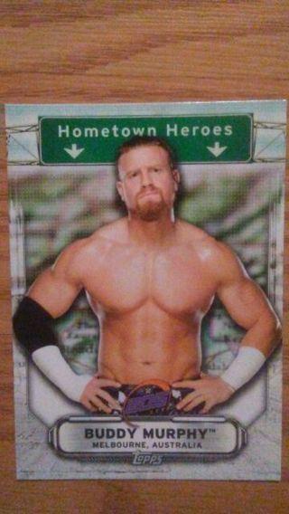 WWE 2019 Buddy Murphy Hometown Heroes Special Insert Card