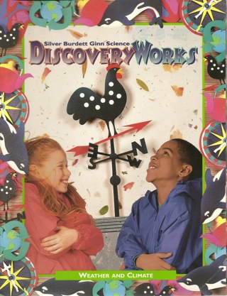 DISCOVERY WORKS by SILVER BURDETT GINN SCIENCE