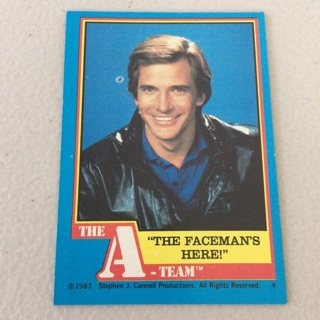 """1983 Topps The A-Team - [Base] #25 """"The Faceman's Here!"""""""