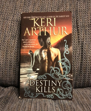 Destiny Kills by Keri Arthur - Paranormal Romance