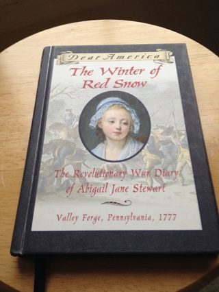 Free The Winter Of Red Snow The Revolutionary War Diary Of Abigail