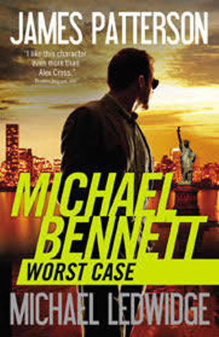 Worst Case (Michael Bennett #3) by James Patterson (TPB/GFC) #LLP7x.04-ML