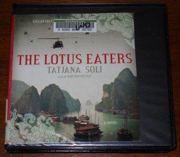 The Lotus Eaters 12-CD Audio Book by Tatjana Soli