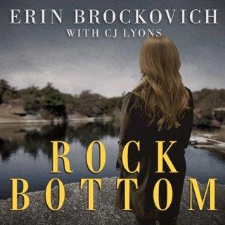 Rock Bottom by Erin Brockovich