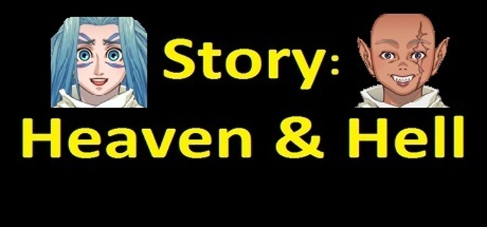 Story: Heaven & Hell (Complete Edition)