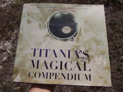 TITANIA'S MAGICAL COMPENDIUM ☽✪☾ Spells & Rituals ~ Wicca Witchcraft Magick Pagan ~ FREE SHIPPING